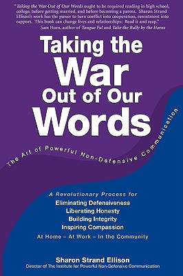 Taking the War Out of Our Words (2009 Edition) By Ellison, Sharon